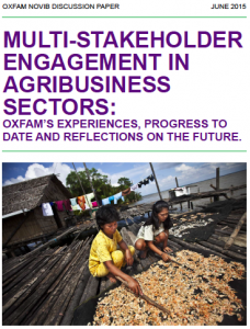 Oxfam Discussion Paper:  Multi-Stakeholder Engagement In Agribusiness Sectors